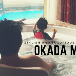 A Well Spent Holiday at Okada Manila