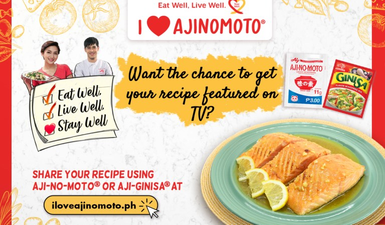Calling all #Mamazing Moms! Share your special recipes on TV through the I Love Ajinomoto contest