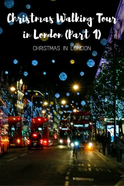 Christmas Walking Tour in London (Part 1)