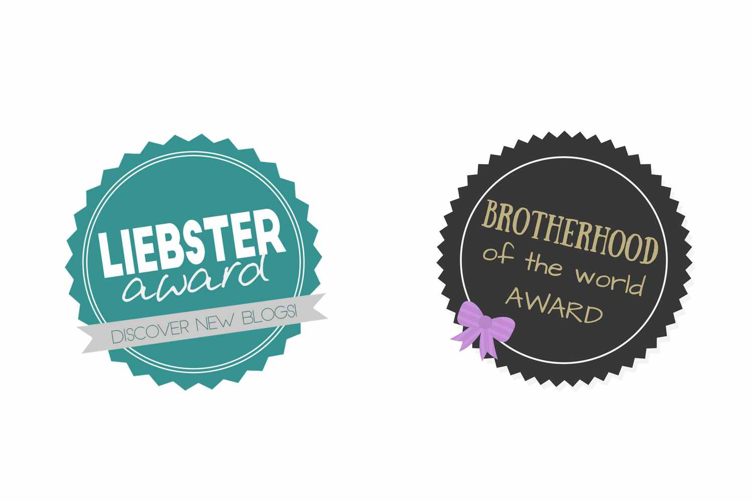 Liebster Award & Brotherhood of the World Award