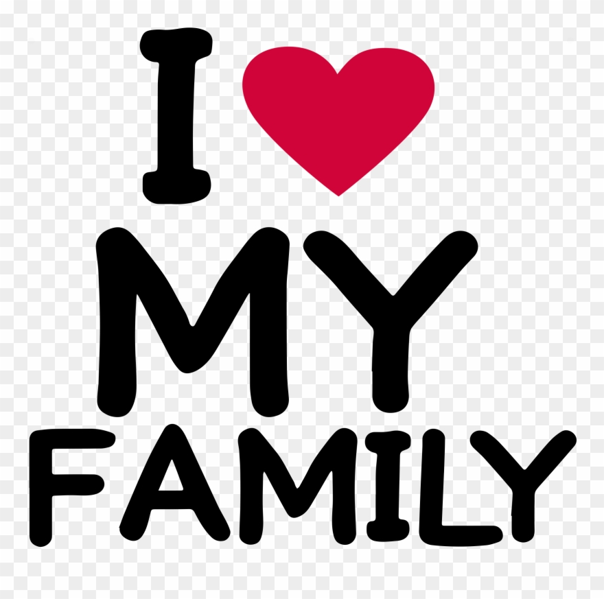 Download Love My Family Clipart (#1414448) - PinClipart