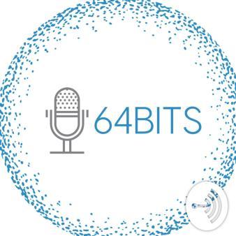 64Bits Podcast