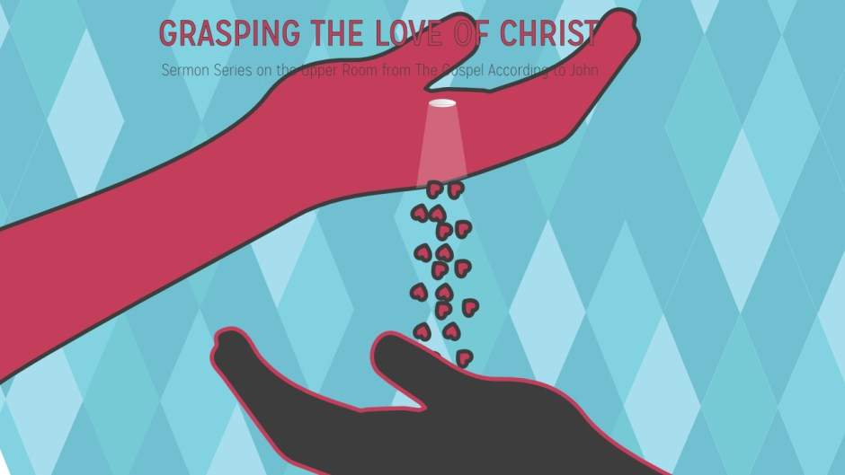 Grasping the Love of Christ