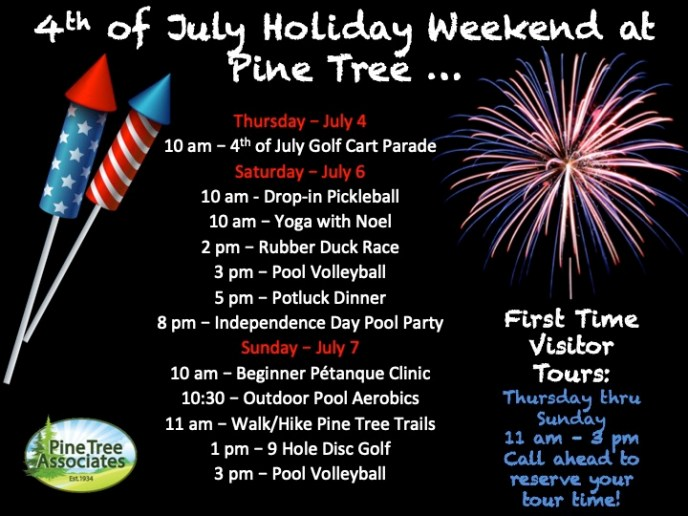 Fourth of July event schedule at Pine Tree.