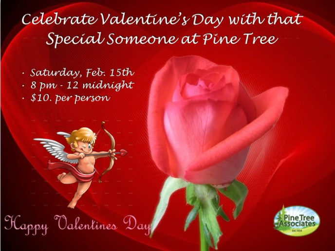 Pine Tree Valentine's Day Dance Party. Feb 15, 2020 at 8 PM.