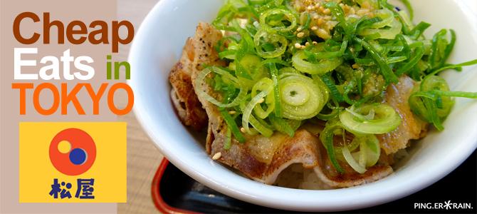 Cheap Eats in Tokyo – Matsuya