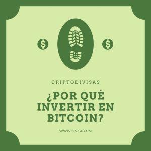¿Por qué invertir en bitcoin