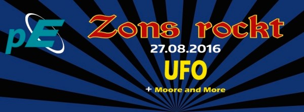 Banner UFO und Moore and More bei Zons rockt 2016