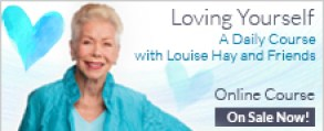 Loving Yourself With Louise Hay Online Course