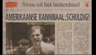 A fake clipping of a Dutch (earlier I said German) newspaper claiming the American Caniibal Dr Timothy Darrow is guilty.