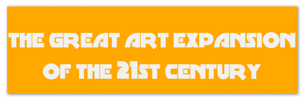 "Golden yellow banner with text ""the great art expansion of the 21st century"""