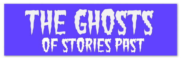 """Image of a purple banner with text """"the ghosts of stories past"""""""