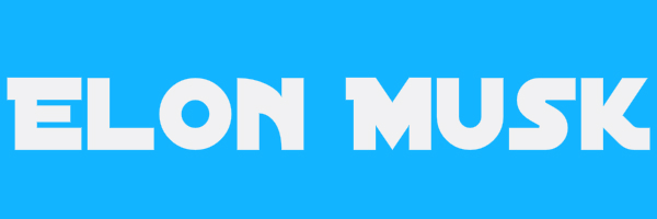 "Blue colored banner with text ""Elon Musk"""