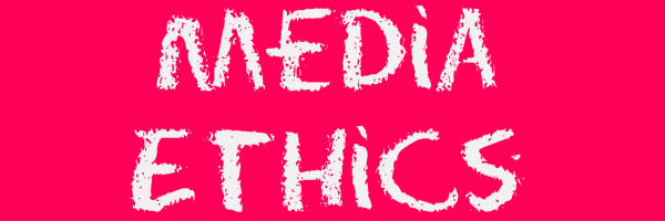 "Pink colored banner with text ""Media Ethics"""