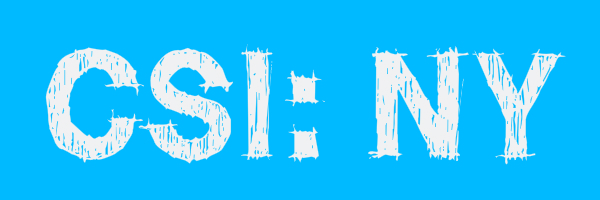 "Blue colored banner with text ""CSI: NY"""