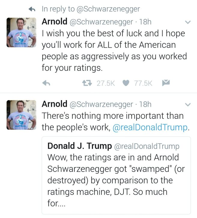 Arnold's response to Trump's tweet criticizing him reads as follows: There's nothing more important than the people's work, @realDonaldTrump. I wish you the best of luck and I hope you'll work for ALL of the American people as aggressively as you worked for your ratings.