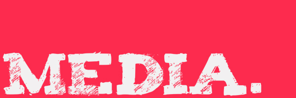 "Pink colored banner with text ""Media."""