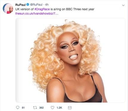 In a tweet, RuPaul announced RuPaul's Drag Race UK is coming to BBC3 in 2019.