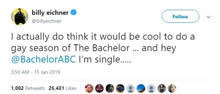 Billy Eichner suggesting on Twitter that he be the first gay frontman of The Bachelor