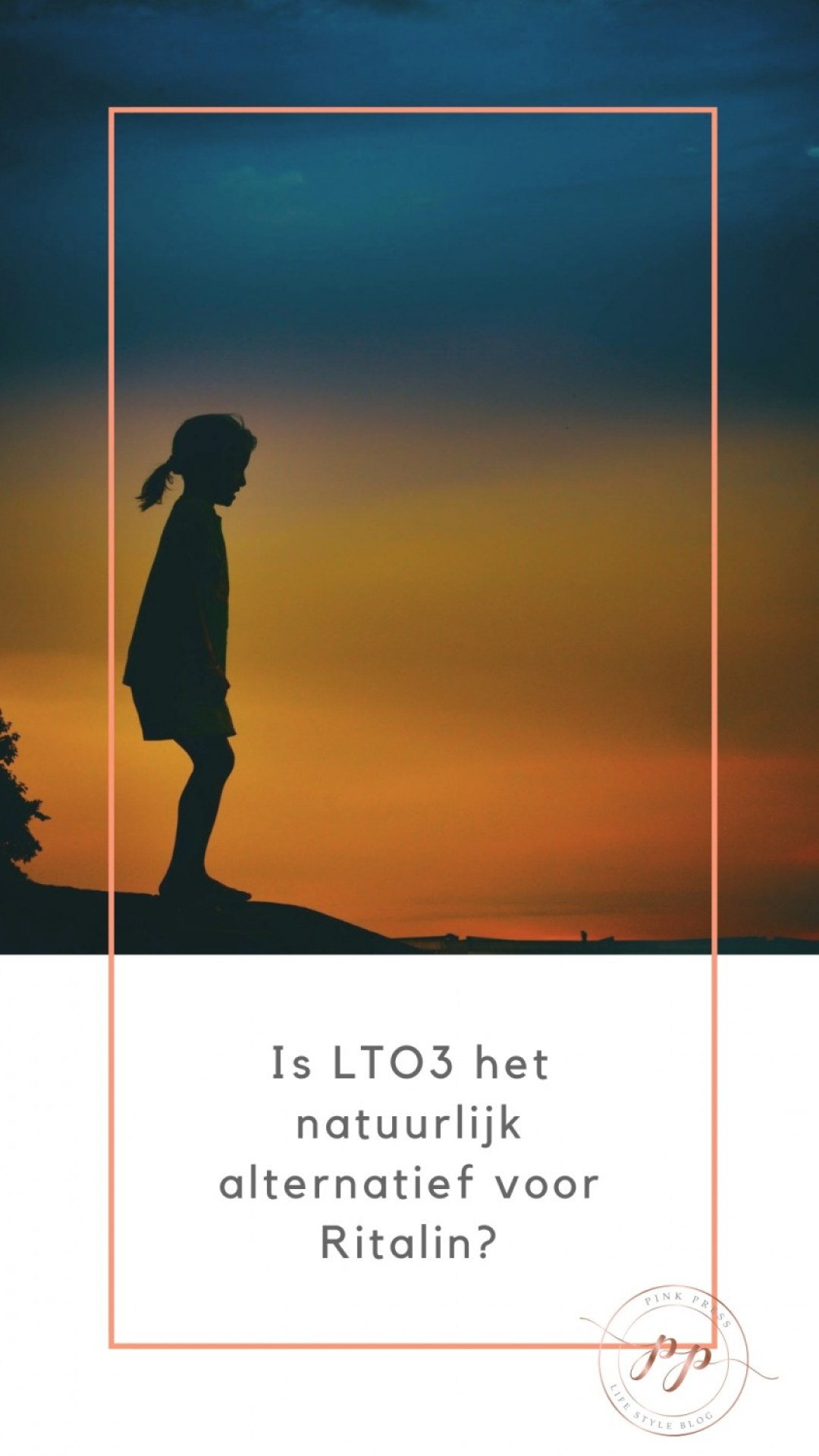 LTO3 het natuurlijk alternatief voor Ritalin ADHD - Is LTO3 het natuurlijk alternatief voor Ritalin?