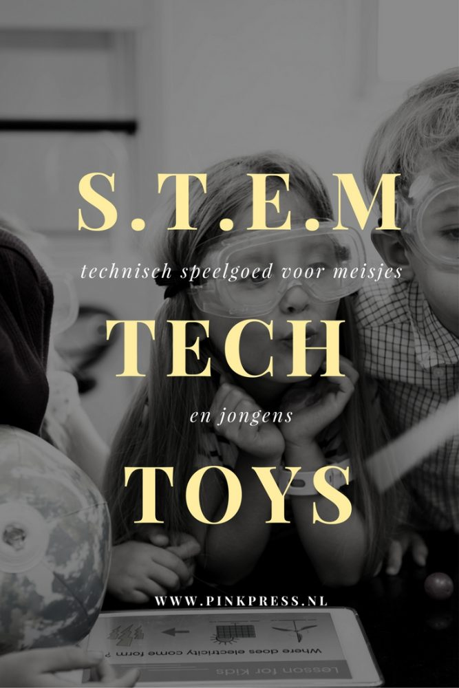 s.t.e.m tech toys - Technisch speelgoed voor meisjes;  STEM - Science, Technology, Engineering en Mathematics