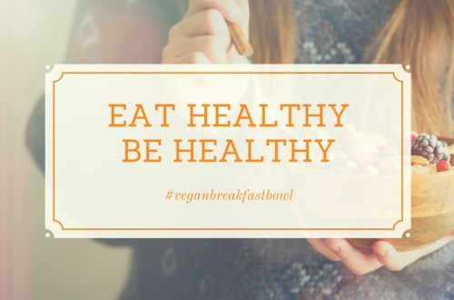 veganbreakfastbowl - Vegan breakfast bowl   een heerlijk recept