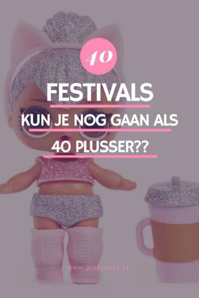 festivals als 40 plusser - 40 En dansen op een festival   Done of not done?