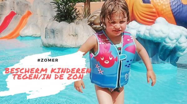 zon - Bescherm je kind tegen de zon | praktische tips