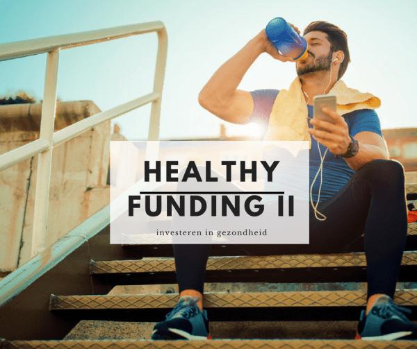 healthy funding - Life Sciences & Health 010 | Healthy Funding II