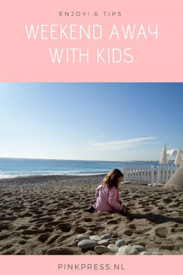 6 tips for a weekend away with kids travel children - 6 Tips voor een lekker weekend weg met kinderen