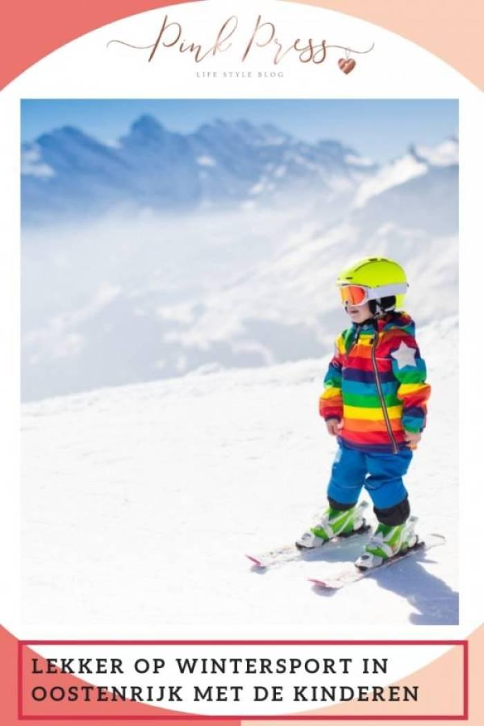 Lekker op Wintersport in Oostenrijk met de kinderen - Lekker op Wintersport in Oostenrijk met de kinderen