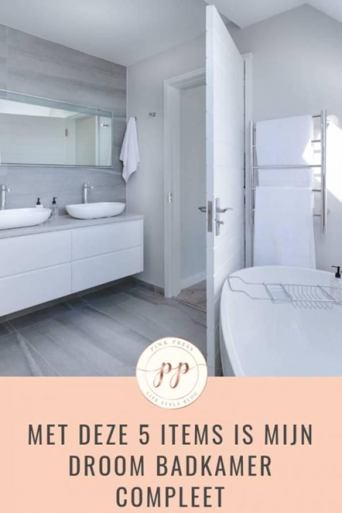 met deze 5 items is de droombadkamer compleet - Met deze 5 items is mijn droom badkamer compleet