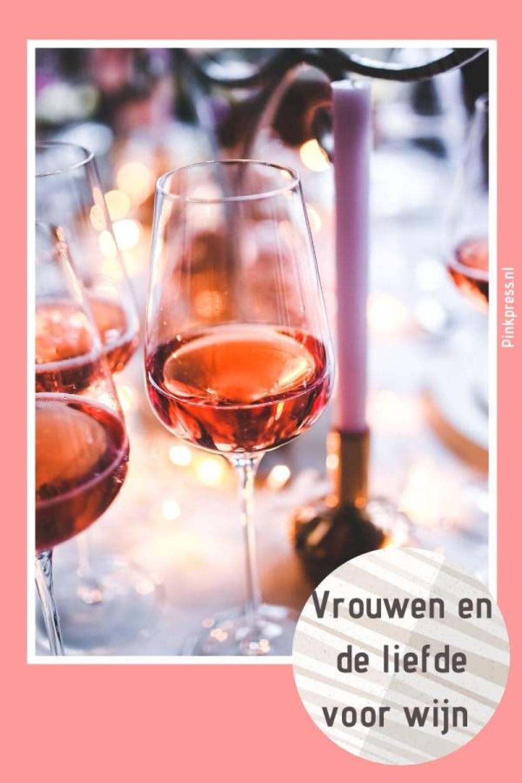 vrouwen en de liefde voor wijn - Wat is toch die love affaire van vrouwen met wijn?