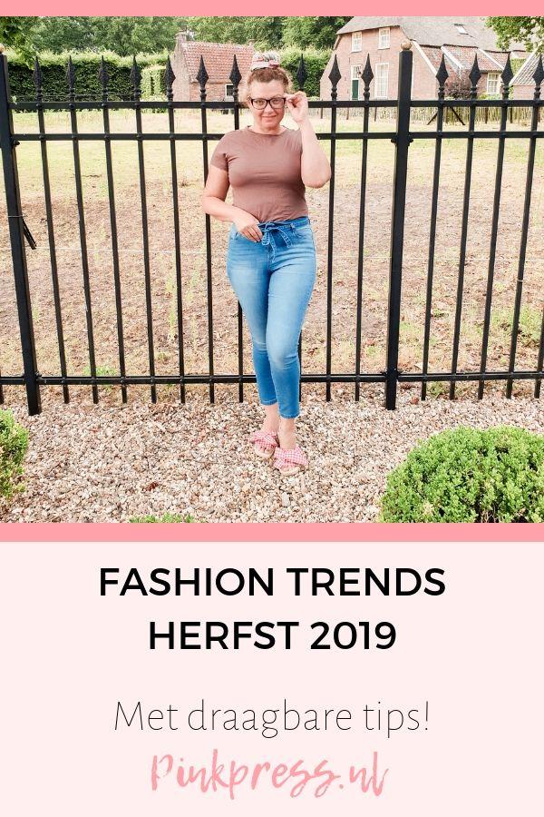 fashion trends herfst 2019 - Dit zijn DE fashion trends voor de herfst!