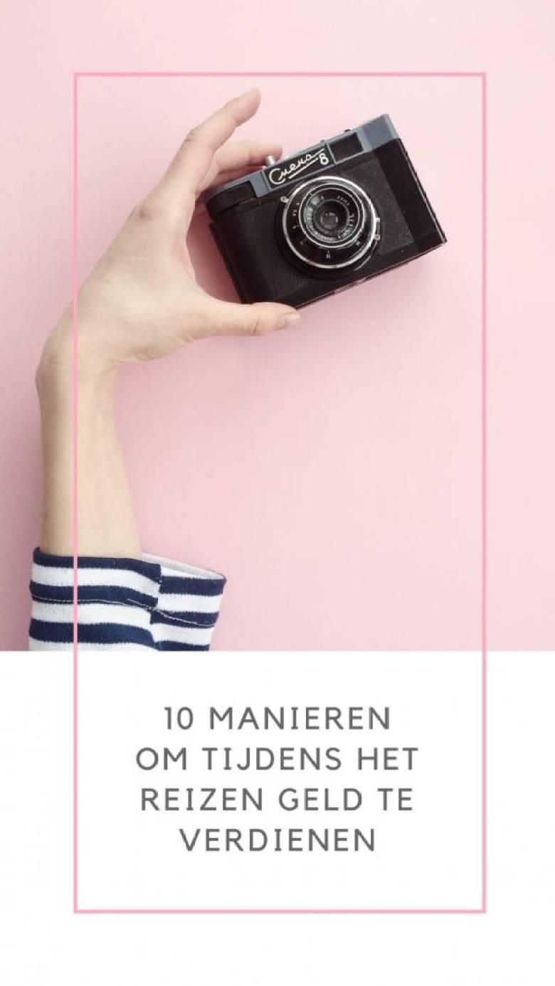10 MANIEREN OM TIJDENS HET REIZEN GELD TE VERDIENEN