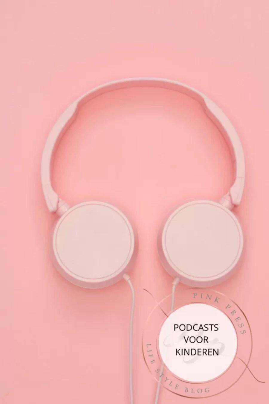 podcasts voor kinderen - De 5 leukste podcasts voor kinderen