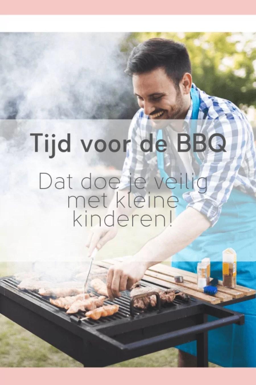 56C3885F 45AC 4573 8693 B68445BFF8ED - Veilig de BBQ aan met kleine kinderen!