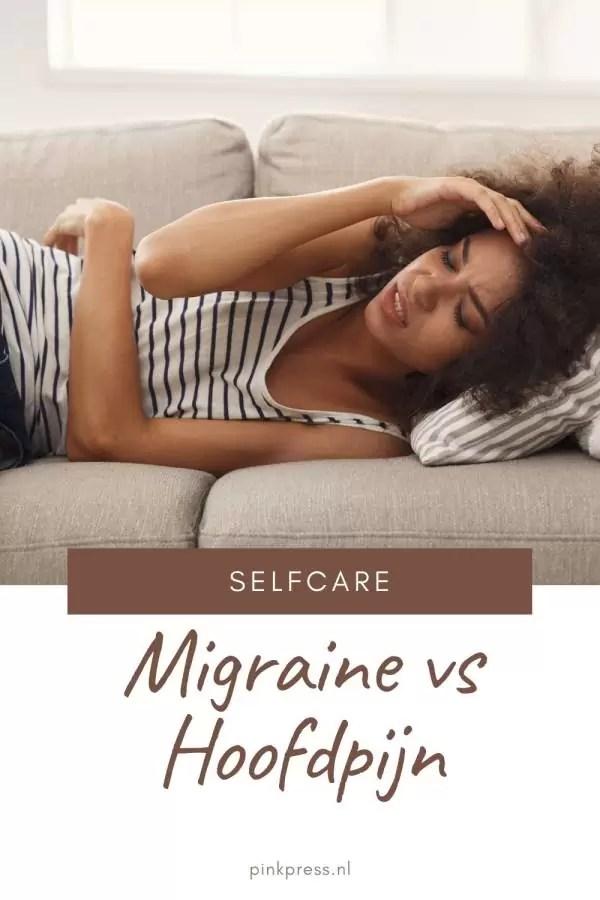 Migraine vs Hoofdpijn