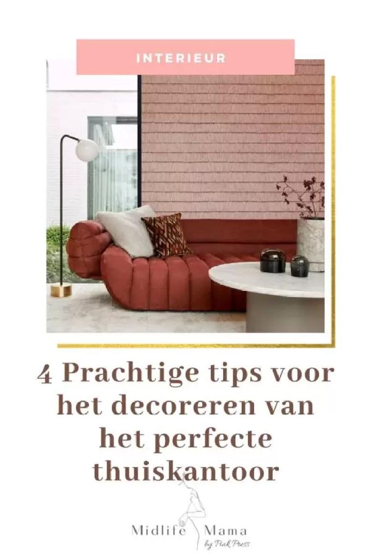 4 Prachtige tips voor het decoreren van het perfecte thuiskantoor