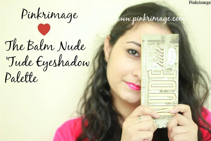 The Balm Nude 'Tude Eyeshadow Palette- Review, Swatches and EOTDs