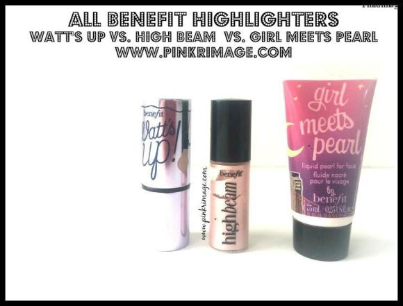 Benefit Watt's Up! Vs. High Beam Vs. Girl Meets Pearl Highlighters-Comparison Review