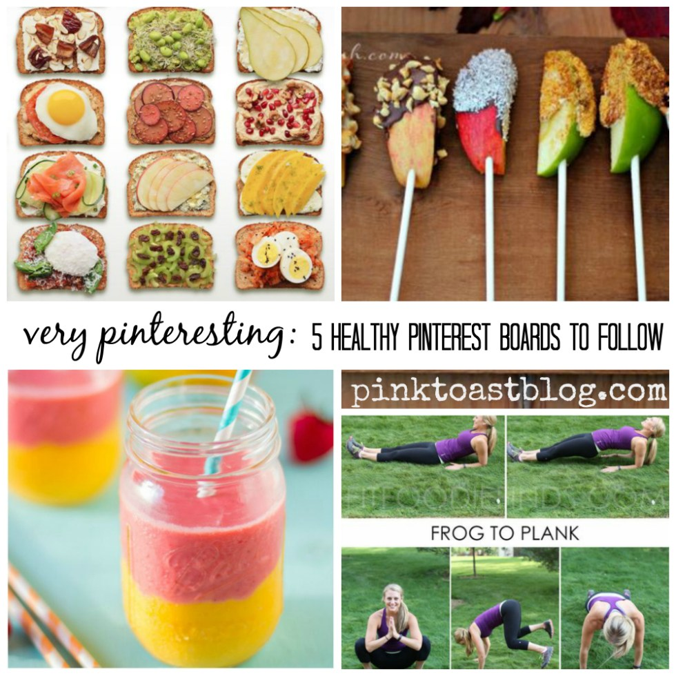 5 healthy pinterest boards to follow via pinktoastblog.com