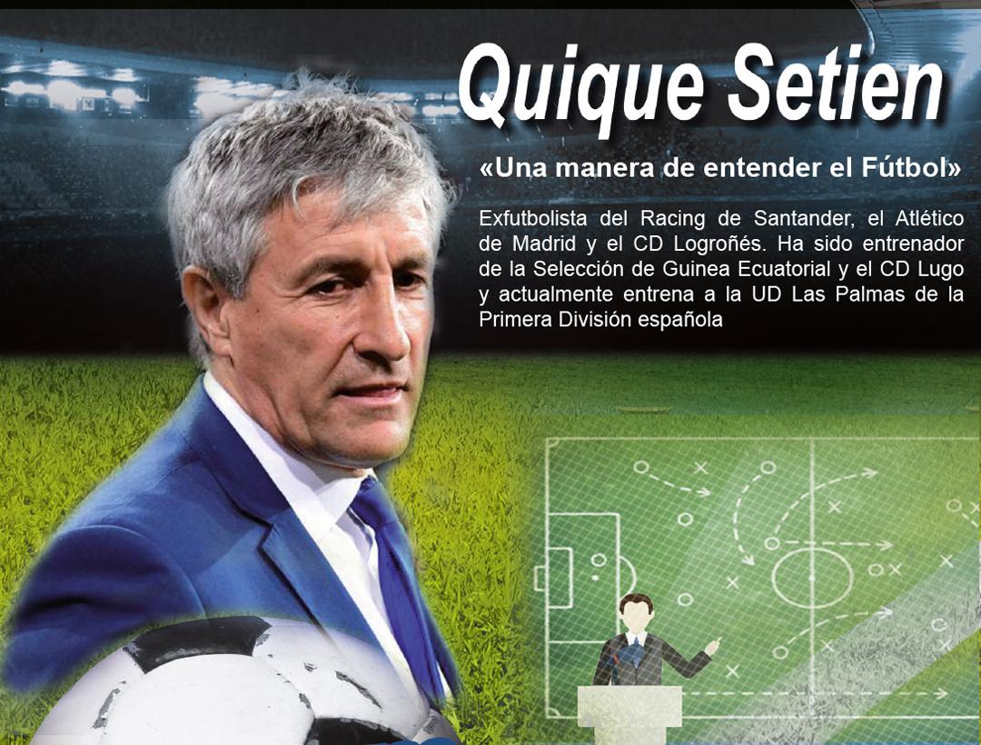 Quique Setien - Ex Futbolista Profesional - Entrenador de Primera División Española