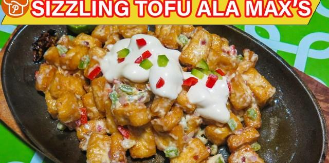 Sizzling Tofu ala Max's Recipe