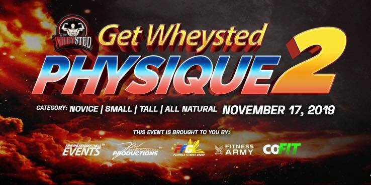get wheysted physique 2 bodybuilding competition 2019 philippines image