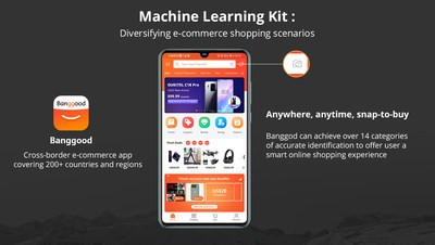 Banggood enables smart shopping with new feature added through Huawei Mobile Service (HMS) Ecosystem. Integrated the powerful, convenient image processing capabilities of Huawei's Machine Learning (ML) Kit, Banggood users could instantly search for products with newly taken or saved photos and make purchases on their Android App.