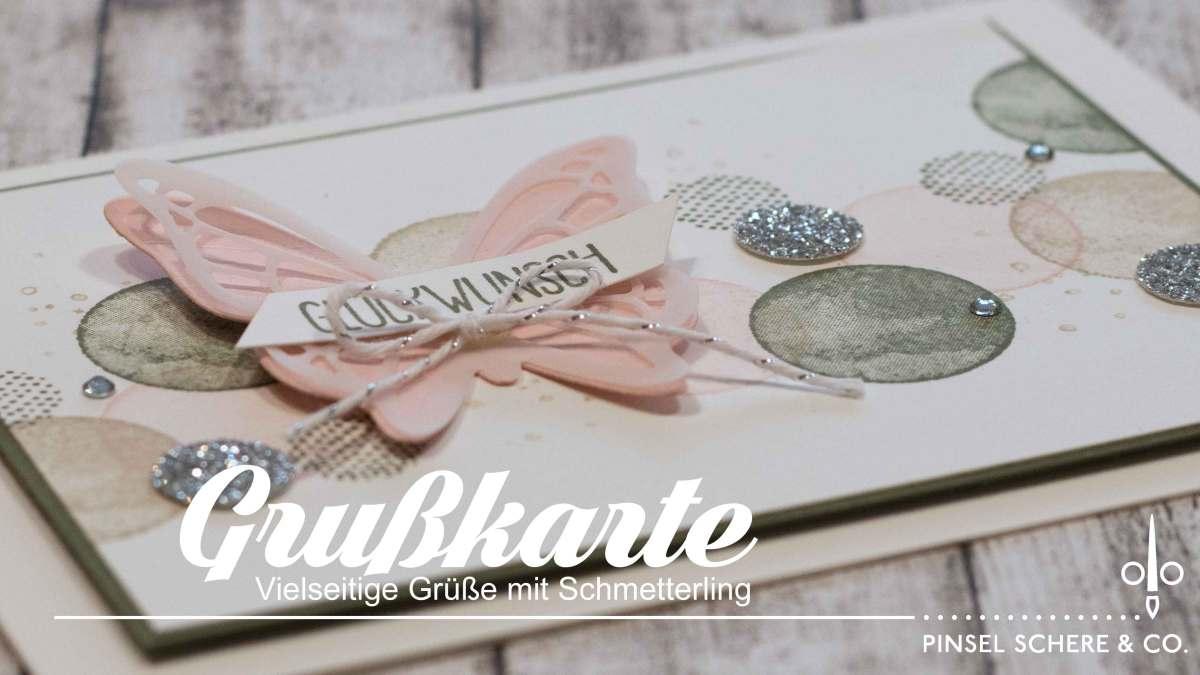 Vielseitige Grüße mit Schmetterling & Neue Sale-a-bration-Prämien