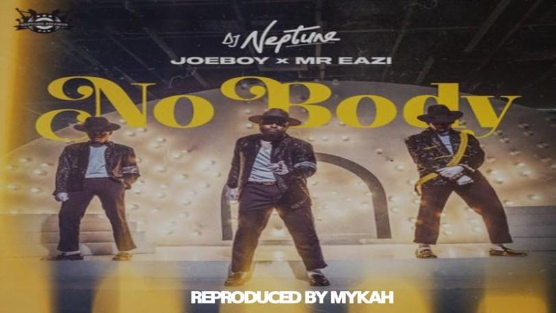 DJ Neptune - Nobody ft Joeboy & Mr Eazi Instrumental (Reproduced by Mykah)