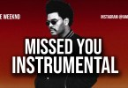The Weeknd - Missed You (Instrumental) Mp3 Free Download