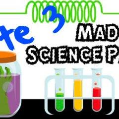 Una Fiesta de Cumpleaños de Científicos Locos Parte 3